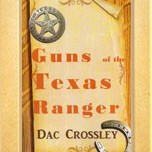 Guns of the Texas Ranger