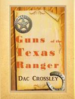 Guns of the Texas Ranger